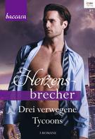 Michelle Celmer: Baccara Herzensbrecher Band 3 ★★★