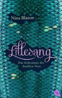Nina Blazon: LILLESANG – Das Geheimnis der dunklen Nixe ★★★★★