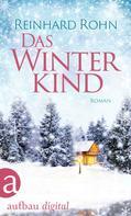 Reinhard Rohn: Das Winterkind ★★★★