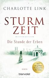 Sturmzeit - Die Stunde der Erben - Roman