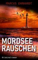 Marcus Ehrhardt: Mordseerauschen ★★★★