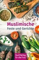 Fayçal Hamouda: Muslimische Feste und Gerichte
