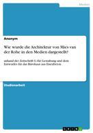 : Wie wurde die Architektur von Mies van der Rohe in den Medien dargestellt?