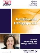 Christine Hofmann: Geheimcode Erfolgsspirale
