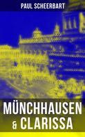 Paul Scheerbart: Münchhausen & Clarissa