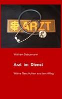 Wolfram Debusmann: Arzt im Dienst ★★★
