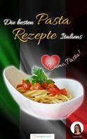 Isabella Lößl: Die besten Pasta Rezepte Italiens