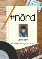 Johan Rönn: #nörd