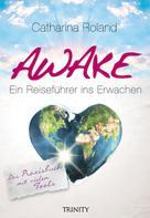 Catharina Roland: Awake