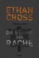 Ethan Cross: Die Stimme der Rache ★★★★