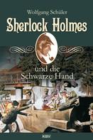 Wolfgang Schüler: Sherlock Holmes und die Schwarze Hand ★★★