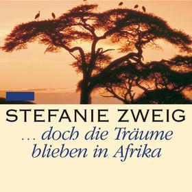 ... doch die Träume bleiben in Afrika