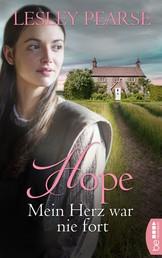 Hope - Mein Herz war nie fort