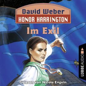 Im Exil - Honor Harrington, Teil 5 (Ungekürzt)