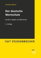 Christine Römer: Der deutsche Wortschatz
