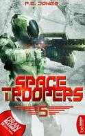 P. E. Jones: Space Troopers - Folge 5 ★★★★