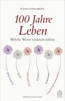 Kerstin Schweighöfer: 100 Jahre Leben ★★★★★