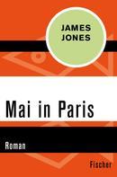James Jones: Mai in Paris