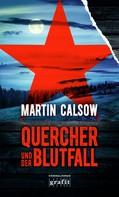 Martin Calsow: Quercher und der Blutfall ★★★★
