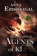 Anna Erishkigal: Sword of the Gods III: Agents of Ki