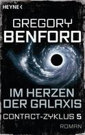 Gregory Benford: Im Herzen der Galaxis ★★★★