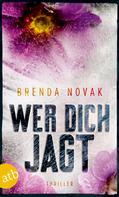 Brenda Novak: Wer dich jagt ★★★★