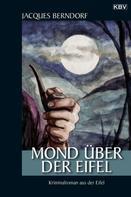 Jacques Berndorf: Mond über der Eifel ★★★★