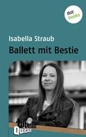 Isabella Straub: Ballett mit Bestie ★★★★
