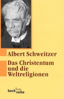 Das Christentum und die Weltreligionen