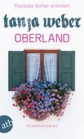 Tanja Weber: Oberland ★★★★