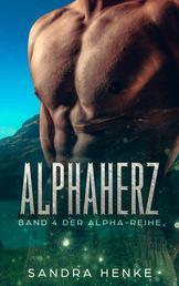 Alphaherz (Alpha Band 4) - Ein erotisch-romantischer Gestaltwandler-Roman