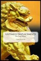 Sho-Fu: Untimely Displacements