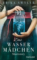 Erika Swyler: Das Wassermädchen
