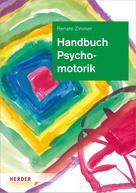 Prof. Dr. Renate Zimmer: Handbuch Psychomotorik