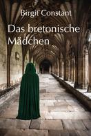 Birgit Constant: Das bretonische Mädchen