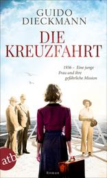 Die Kreuzfahrt - 1936 – Eine junge Frau und ihre gefährliche Mission