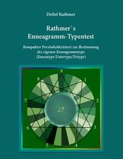 Rathmer's Enneagramm-Typentest - Kompakter Persönlichkeitstest zur Bestimmung des Enneagrammtyps (Enneatyps, Untertyps, Trityps)