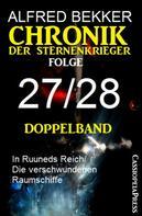 Alfred Bekker: Folge 27/28 - Chronik der Sternenkrieger Doppelband ★★★★★