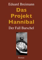 Eduard Breimann: Das Projekt Hannibal ★★★★★