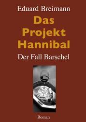 Das Projekt Hannibal