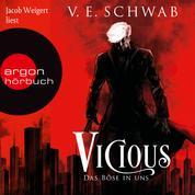 Vicious - Das Böse in uns - Vicious & Vengeful, Band 1 (Ungekürzte Lesung)