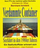 Bernhard Schlörit: Verdammte Container ★★★★