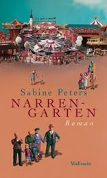 Narrengarten - Roman