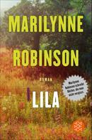 Dr. Marilynne Robinson: Lila
