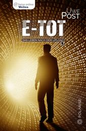 e-tot - Das Leben nach dem Upload