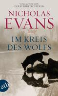 Nicholas Evans: Im Kreis des Wolfs ★★★★