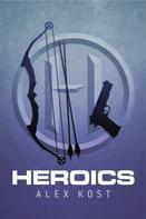 Alex Kost: Heroics