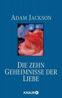 Adam Jackson: Die zehn Geheimnisse der Liebe ★★★★★