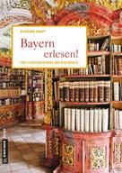 Bernhard Hampp: Bayern erlesen! ★★★