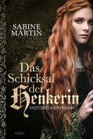 Sabine Martin: Das Schicksal der Henkerin ★★★★★